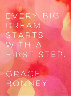 Every big dream starts with a first step. Epic Quotes, Best Quotes, Inspirational Quotes, Dream Big Quotes, First Step, Quote Of The Day, Mixed Media, University, Quotes