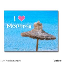 Shop I Love Menorca Postcard created by stdjura. Menorca, Postcard Size, Create Your Own, Seasons, Vacation, My Love, Holiday, Prints, Color