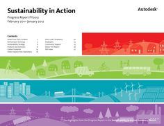 Sustaianbility Report | Autodesk's FY12 Sustainability Report | Sustainability in Action Progress Report by Autodesk , via Slideshare