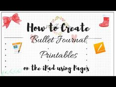 lifeismessyandbrilliant.com how-create-bullet-journal-printables-on-the-ipad-using-pages