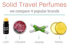 Comparing 4 popular solid travel perfume brands in one post! Which brand do you like best?