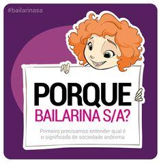 Porque Bailarina S/A