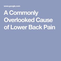 A Commonly Overlooked Cause of Lower Back Pain Pediatric Physical Therapy, Low Back Pain, Pediatrics