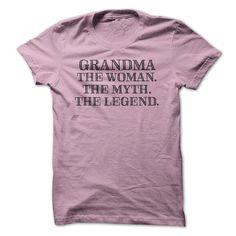 Grandma - The Woman, The Myth, The Legend