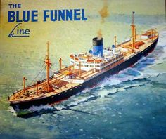 ... an illustration of a large ship with the words 'Blue Funnel Line