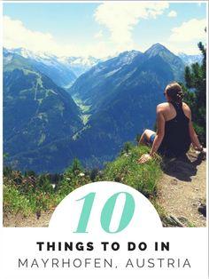 Mayrhofen Austria. 10 things to do in Mayrhofen summer