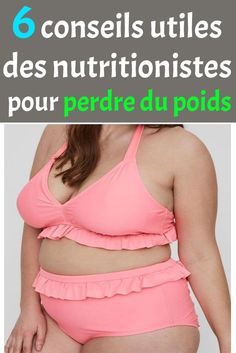 6 conseils utiles des nutritionistes pour perdre du poids #conseils #nutritionistes #perdre #poids Us Man, Get In Shape, Motivation, It Works, Weight Loss, Fitness, Swimwear, Adobe Illustrator, Silhouette