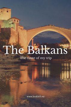 My route through the Balkans, Croatia, Bosnia and Herzegovina, Montenegro, Albania, Macedonia #FYROM, Greece