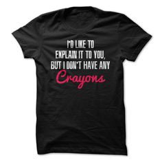 I'd like to explaint it to you T-Shirts, Hoodies. Get It Now ==► https://www.sunfrog.com/Funny/Id-like-to-explaint-it-to-you-.html?id=41382