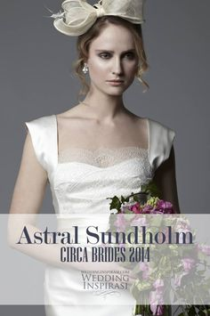 Astral Sundholm for Circa Brides 2014 Wedding Dresses @ http://weddinginspirasi.com/2013/05/17/astral-sundholm-for-circa-brides-2014-wedding-dresses/