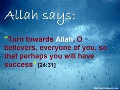 Turn to Allah so that you will have success.