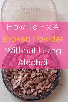 How To Fix Broken Makeup Compact Without Alcohol | Saubhaya