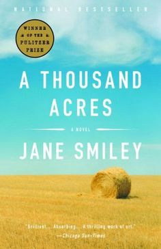 A Thousand Acres - by Jane Smiley