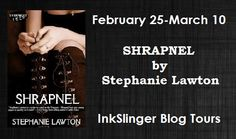 Interview & Giveaway: Shrapnel by Stephanie Lawton