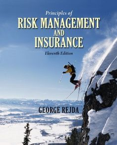 Principles of Risk Management and Insurance (11th Edition) by George E. Rejda. $189.10. Publisher: Prentice Hall; 11 edition (January 15, 2010). Author: George E. Rejda. Publication: January 15, 2010. 752 pages. Edition - 11