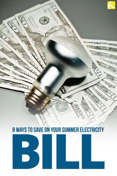 8 No-Sweat Ways to Save on Your Electric Bill This Summer