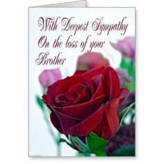 sorry for the loss of your brother | Sorry For Your Loss Red Rose Gifts - T-Shirts, Art, Posters & Other ...