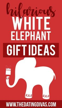 Hilarious White Elephant Gift Ideas The BEST and FUNNIEST White Elephant gifts that everyone will be trading for! White Elephant Game, Best White Elephant Gifts, Elephant Family, Elephant Birthday, Elephant Party, Gifts For Boss, Friend Birthday Gifts, Dating Divas, Funny Gifts