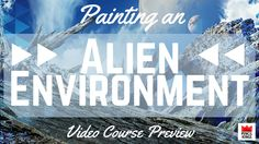 Get the full course on 06/15/15 at http://www.pencilkings.com  [PREVIEW] Alien Environment Painting Made Super Easy