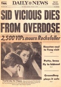 - Sid Vicious Dies From Overdose Newspaper Front Pages, Old Newspaper, Sid And Nancy, Newspaper Headlines, Celebrity Deaths, Headline News, Concert Posters, Music Posters, Political Events