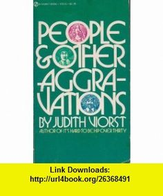 People and Other Aggravations (9780451050168) Judith Viorst , ISBN-10: 0451050169  , ISBN-13: 978-0451050168 ,  , tutorials , pdf , ebook , torrent , downloads , rapidshare , filesonic , hotfile , megaupload , fileserve