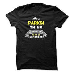 Its a PARKIN thing. - #tshirt redo #couple sweatshirt. OBTAIN LOWEST PRICE => https://www.sunfrog.com/Names/Its-a-PARKIN-thing-B47897.html?68278
