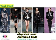 Deep Dark Forest Animals & Birds #Fashion Trend for Fall Winter 2014 #Fall2014 #FW2014 #Prints #Trends #MFW