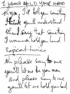 Handwritten Beatles I Wanna Hold Your Hand lyrics Beatles Lyrics, Les Beatles, Beatles Art, Music Lyrics, Beatles Quotes, Great Bands, Cool Bands, Motif Music, John Lenon