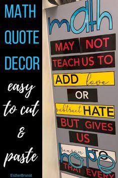 Inspirational Math quote decor for any classroom. Easy to cut an paste for any classroom! Inspirational Math Quotes, Funny Math Quotes, Back To School, High School, Science Puns, Precalculus, Math Humor, Algebra 1, Teaching Math