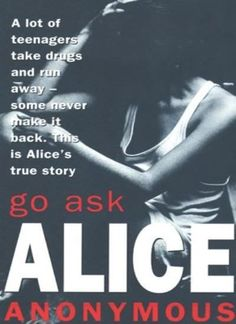 an analysis of go ask alice A summary of diary two: apr 6—may 21 in anonymous's go ask alice learn  exactly what happened in this chapter, scene, or section of go ask alice and  what.
