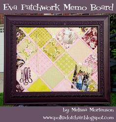 update this by using modern day fabric... custom memo board.