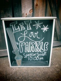 Repurposed this old drawer for a chalkboard announcing the send off for the sparklers at our daughters wedding at Dellwood Plantation...   www.facebook.com/junkatiques        wedding/repurpose/DIY/chalkboard/sparklers/plantation wedding