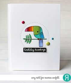 Card by Amy Rohl. Reverse Confetti stamp set: Toucan of Friendship. Confetti Cuts: Detailed Circles. Birthday card.