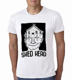Shed Head   garden t-shirt quality cotton tee by janesallotment