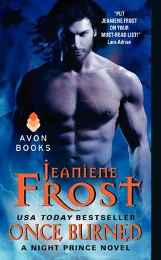 Once Burned ($1.99), the first novel in Jeaniene Frost's new Night Prince series, with the companion audiobook $ 5.49.