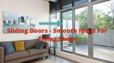 Sliding Doors - Smooth Ideas For Fixing Them - Indian Product News