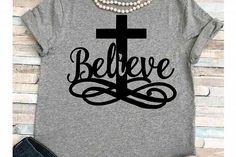 Easter svg SVG DXF JPEG Silhouette Cameo Cricut Jesus svg iron on Believe svg He is risen shirt Cross svg cuts and thangs Graphics Decorations Cross Shirts, Look Girl, Silhouette Cameo Projects, Silhouette Cameo Shirt, Christian Shirts, Christian Crafts, Believe, He Is Risen, Vinyl Shirts
