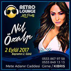 Retro Lounge, Nil Özalp, Kıbrıs