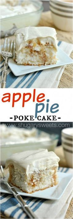 Apple Pie Poke Cake: all the delicious flavor of apple pie in a delicious, moist poke cake!