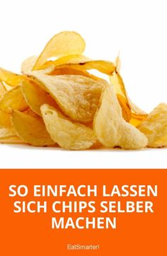 So einfach lassen sich Chips selber machen It's so easy to make chips yourself Eat Smart, Fried Potatoes, Party Snacks, Detox Drinks, Finger Foods, Ham, Fries, Snack Recipes, Food Porn