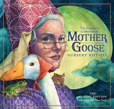 Buy The Classic Collection of Mother Goose Nursery Rhymes by Gina Baeck at Mighty Ape NZ. Rediscover the timeless nursery rhymes of Mother Goose in this beautiful padded oversized board book format, packed with beautiful, full-color illustr. Fary Tale, Toddler Books, Mother Goose, Book Format, Classic Collection, Book Gifts, Nursery Rhymes, Poems, Painting
