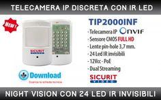 Telecamera IP in contenitore tipo infrarosso  TIP2000INF è una telecamera IP discreta, alloggiata in contenitore tipo infrarosso. Oltre alla telecamera con lente Pin-hole da 3,7mm, racchiude al suo interno 24 LED IR invisibili, permettendo di ottenere immagini di ottima qualità anche in condizioni di buio assoluto. Installazione da interno. Dual streaming e alimentazione 12Vcc / PoE. Motion Detector - Privacy Masking - 3D DNR - WDR digitale.