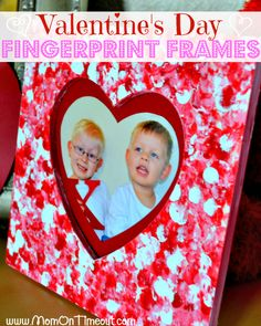 The kids can make these fingerprint frames for Valentine's Day - featuring a photograph of guess who!!