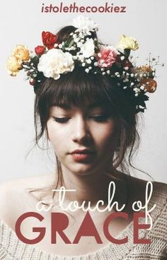 """Read """"A Touch of Grace - prologue"""""""