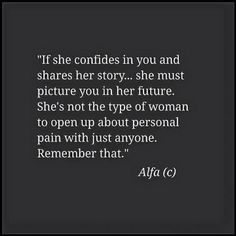 If she confides in you ...