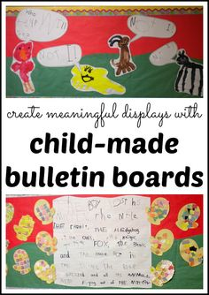 Child-Made Bulletin Board Ideas: Interactive Writing Displays -- using children's art and writing to create meaningful bulletin boards in the classroom (or in the home)