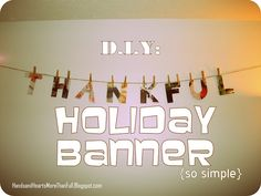 D.I.Y. Holiday Banner [Hands and Hearts More Than Full Twin Blog]