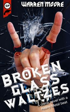 Possible cover for Broken Glass Waltzes by Warren Moore [cover Eric Beetner/Snubnose Press. All Rights Reserved]
