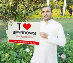Mr. Arvind Pathak is spreading the word of conserving sparrows by writing poems.