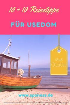 Usedom Reisetipps - 10 völlig kostenfreie Tipps + 10 weitere Ausflugsziele auf der Sonneninsel Usedom.